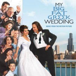 MY BIG FAT GREEK WEDDING [MOJE WIELKIE GRECKIE WESELE] - MUSIC FROM THE MOTION PICTURE (1 CD) - WYDANIE AMERYKAŃSKIE