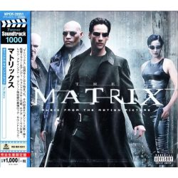 MATRIX, THE - MUSIC FROM THE MOTION PICTURE (1 CD) - WYDANIE JAPOŃSKIE