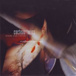 COCTEAU TWINS - STARS AND TOPSOIL: A COLLECTION (1982-1990) (2 LP) LIMITED EDITION 180 GRAM WHITE WINYL PRESSING