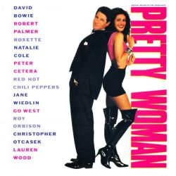 PRETTY WOMAN - DAVID BOWIE / ROXETTTE / RED HOT CHILLI PEPPERS / ROY ORBISON A.M.M. (1 LP) - SOUNDTRACK - WYDANIE AMERYKAŃSKIE