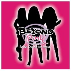 BEYOND PINK - FEAT. BARBIE, CHRISTIE AND TERESA