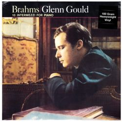 GOULD, GLENN - BRAHMS: 10 INTERMEZZI FOR PIANO (1 LP) - 180 GRAM PRESSING
