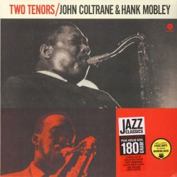 COLTRANE, JOHN & MOBLEY, HANK - TWO TENORS (1 LP) - 180 GRAM PRESSING