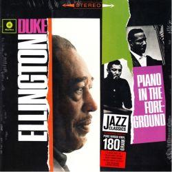 ELLINGTON, DUKE - PIANO IN THE FOREGROUND (1 LP) - 180 GRAM PRESSING
