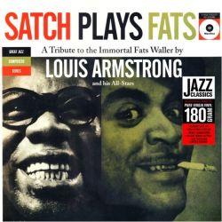 ARMSTRONG, LOUIS - SATCH PLAYS FATS (1 LP) - 180 GRAM PRESSING