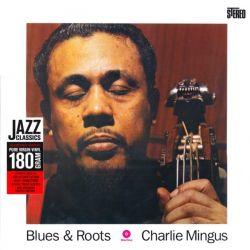 MINGUS, CHARLES - BLUES & ROOTS (1 LP) - WAX TIME EDITION - 180 GRAM PRESSING