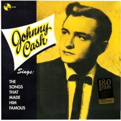 CASH, JOHNNY - SINGS: THE SONGS THAT MADE HIM FAMOUS (1 LP) - 180 GRAM PRESSING