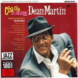 MARTIN, DEAN - CHA CHA DE AMOR (1 LP) - 180 GRAM PRESSING