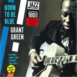 GREEN, GRANT - BORN TO BE BLUE (1 LP) - JAZZ WAX EDITION - 180 GRAM PRESSING