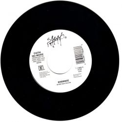 "FAITH NO MORE - EVIDENCE/GET OUT (7"" SINGLE)"