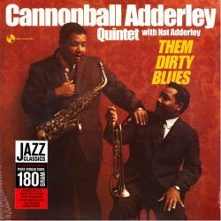 ADDERLEY, CANNONBALL - THEM DIRTY BLUES (1 LP) - PAN AM EDITION - 180 GRAM PRESSING