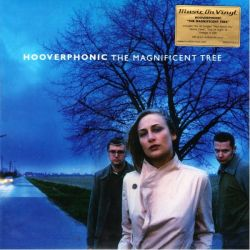 HOOVERPHONIC - MAGNIFICENT TREE (1 LP) - MOV EDITION - 180 GRAM PRESSING