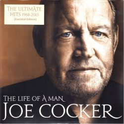 COCKER, JOE - THE LIFE OF A MAN - THE ULTIMATE HITS 1968-2013 (2 LP) - 180 GRAM PRESSING