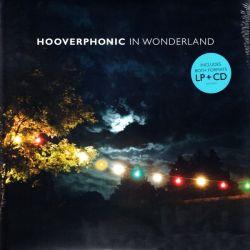 HOOVERPHONIC - IN WONDERLAND (1 LP + CD) - 180 GRAM PRESSING