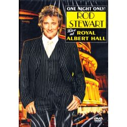 STEWART, ROD - ONE NIGHT ONLY! LIVE AT THE ROYAL ALBERT HALL (1 DVD)