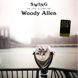 SWING IN THE FILMS OF WOODY ALLEN (1 LP) - WAX TIME EDITION - 180 GRAM PRESSING