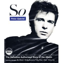 GABRIEL, PETER - SO - CLASSIC ALBUM: THE DEFINITIVE AUTHORISED STORY (1 BLU-RAY)