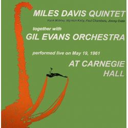 DAVIS, MILES QUINTET TOGETHER WITH GIL EVANS ORCHESTRA - AT CARNEGIE HALL (2 LP)