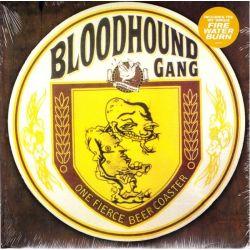 BLOODHOUND GANG - ONE FIERCE BEER COASTER (1LP) - 180 GRAM PRESSING