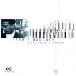 HANCOCK, HERBIE - GERSHWIN'S WORLD (1 SACD) - WYDANIE AMERYKAŃSKIE
