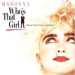WHO'S THAT GIRL [KIM JEST TA DZIEWCZYNA?] - MADONNA (1 LP) - WYDANIE AMERYKAŃSKIE