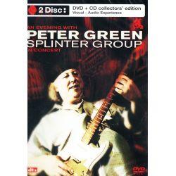 GREEN, PETER SPLINTER GROUP - AN EVENING WITH PETER GREEN SPLINTER GROUP IN CONCERT (1 DVD + 1 CD) - COLLECTOR'S EDITION
