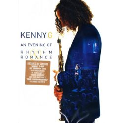 KENNY G - AN EVENING OF RHYTHM & ROMANCE (1 DVD)