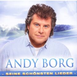 BORG, ANDY - SEINE SCHONSTEN LIEDER (2 CD)