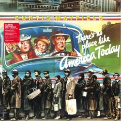 MAYFIELD, CURTIS - THERE'S NO PLACE LIKE AMERICA TODAY (1 LP) - 180 GRAM PRESSING