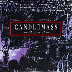 CANDLEMASS - CHAPTER VI (1 LP) - 180 GRAM PRESSING