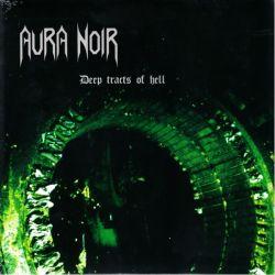 AURA NOIR - DEEP TRACTS OF HELL (1 LP)