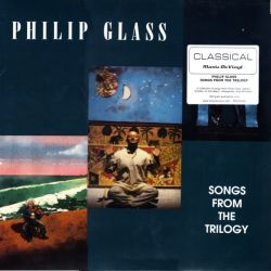 GLASS, PHILIP - SONGS FROM THE TRILOGY (1 LP) - MOV EDITION - 180 GRAM PRESSING