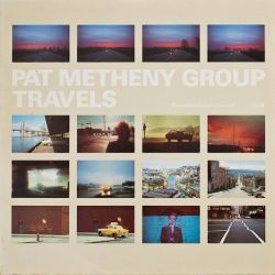 METHENY, PAT - TRAVELS (2LP) - 180 GRAM PRESSING