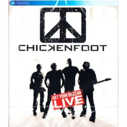 CHICKENFOOT - GET YOUR BUZZ ON LIVE (1 BLU-RAY)