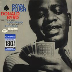 BYRD, DONALD - ROYAL FLUSH (1 LP) - BLUE NOTE 180 GRAM PRESSING