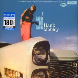 MOBLEY, HANK - A CADDY FOR DADDY (1 LP) - 180 GRAM PRESSING