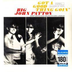 PATTON, BIG JOHN - GOT A GOOD THING GOIN' (1 LP) - 180 GRAM PRESSING
