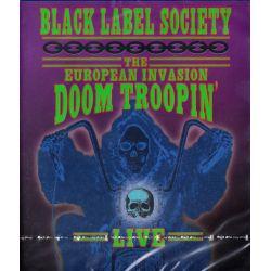 BLACK LABEL SOCIETY - THE EUROPEAN INVASION: DOOM TROOPIN' LIVE (1 BLU-RAY)