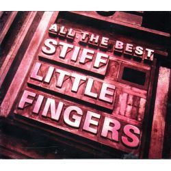 STIFF LITTLE FINGERS - ALL THE BEST (2 CD)