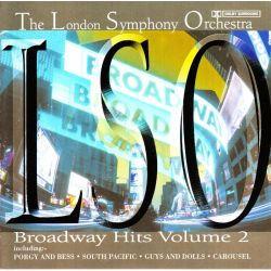 BROADWAY HITS VOL.2 - THE LODON SYMPHONY ORCHESTRA