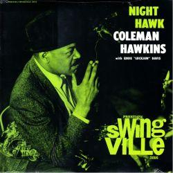 "HAWKINS, COLEMAN WITH EDDIE ""LOCKJAW"" DAVIS - NIGHT HAWK (1 LP) - OJC EDITION - WYDANIE AMERYKAŃSKIE"