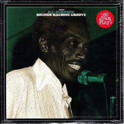 BURNSIDE, R.L. - SOUNDS MACHINE GROOVE (1 LP) - 180 GRAM PRESSING - WYDANIE AMERYKAŃSKIE