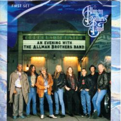 ALLMAN BROTHERS BAND, THE - AN EVENING WITH THE ALLMAN BROTHERS BAND: FIRST SET (1 CD) - WYDANIE AMERYKAŃSKIE