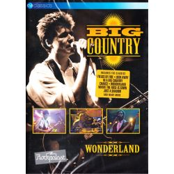 BIG COUNTRY - WONDERLAND (1 DVD)