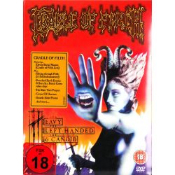 CRADLE OF FILTH - HEAVY LEFT-HANDED AND CANDID (1 DVD)