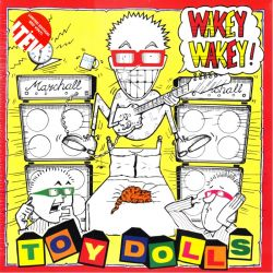 TOY DOLLS - WAKEY WAKEY! (1 LP) - LIMITED EDIITION RED VINYL PRESSING