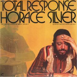 SILVER, HORACE QUINTET/SEXTET WITH VOCALS - TOTAL RESPONSE: THE UNITED STATES OF MIND/PHASE 2 (1 LP) - WYDANIE AMERYKAŃSKIE