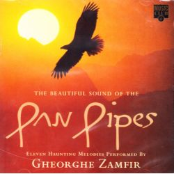 ZAMFIR, GHEORGHE - THE BEAUTIFUL SOUND OF THE PAN PIPES (1 CD)