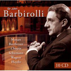 MOZART/ BEETHOVEN/ CHOPIN/ SCHUMANN/ WAGNER/ HAYDN - BARBIROLLI, SIR JOHN (10CD)