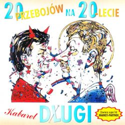 KABARET DŁUGI - 20 PRZEBOJÓW NA 20-LECIE (1 CD)